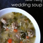 The best wedding soup you'll ever eat