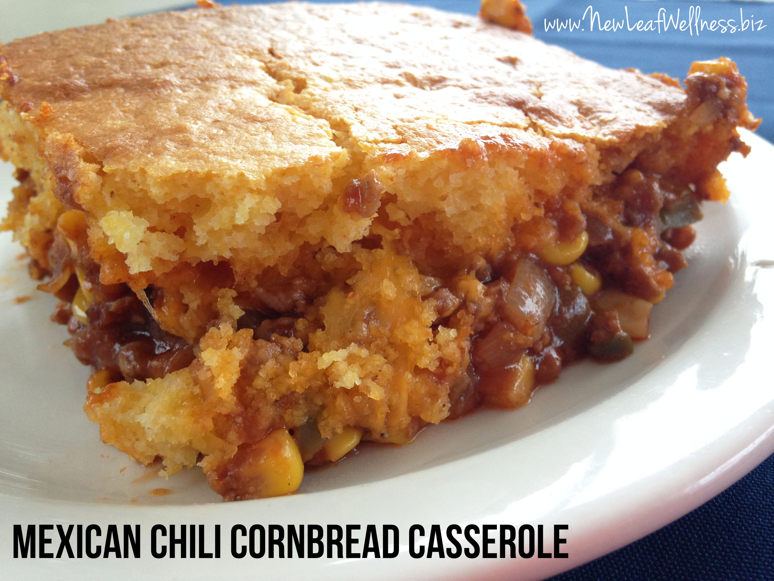 Mexican chili cornbread casserole recipe | New Leaf Wellness