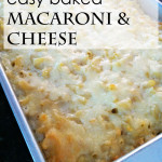 Mary's easy baked macaroni and cheese recipe