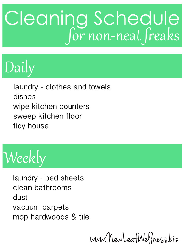A cleaning schedule for non-neat freaks