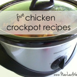 Five chicken crockpot recipes