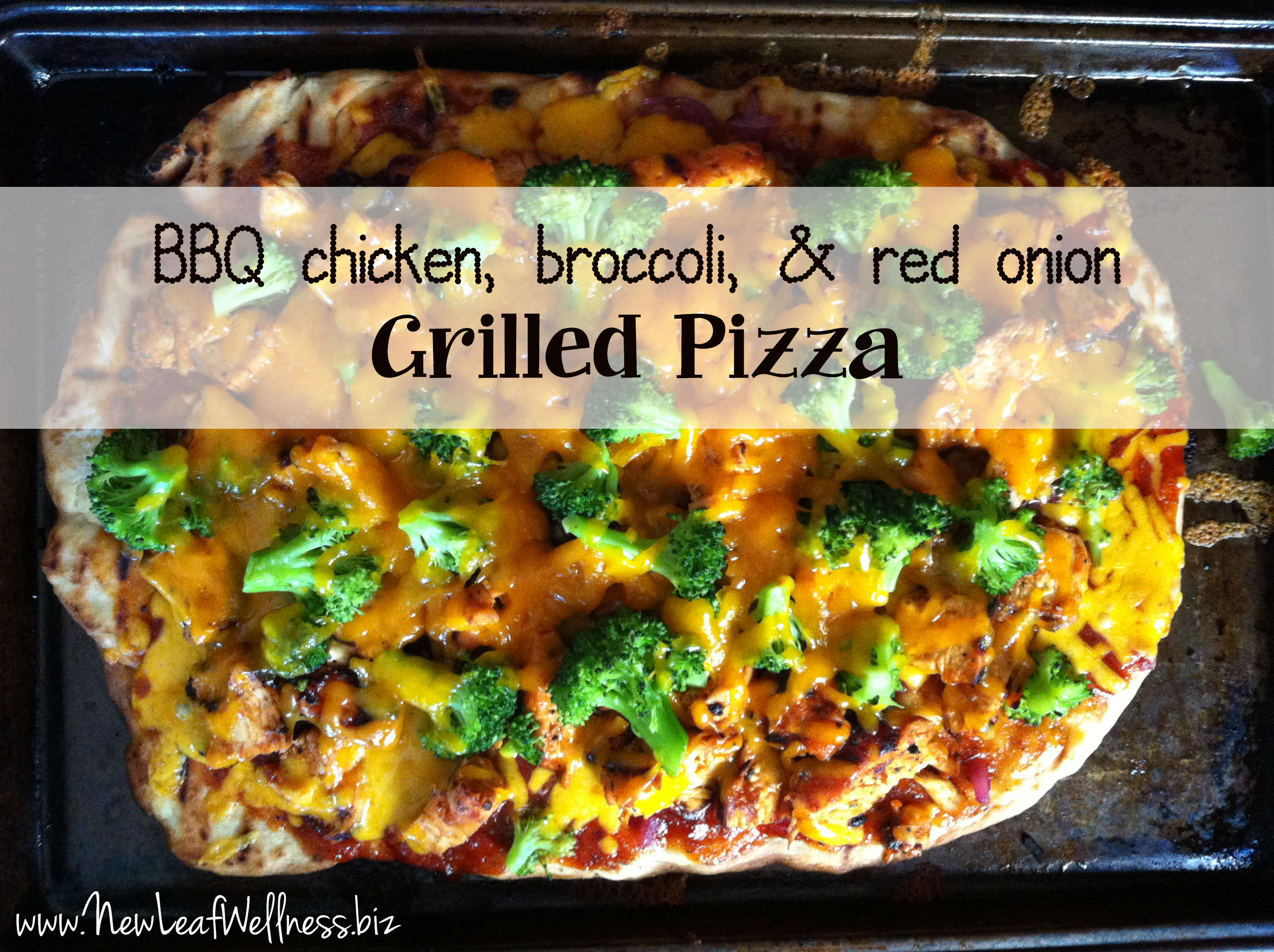 grilled pizza recipe with bbq chicken, broccoli, and red onion