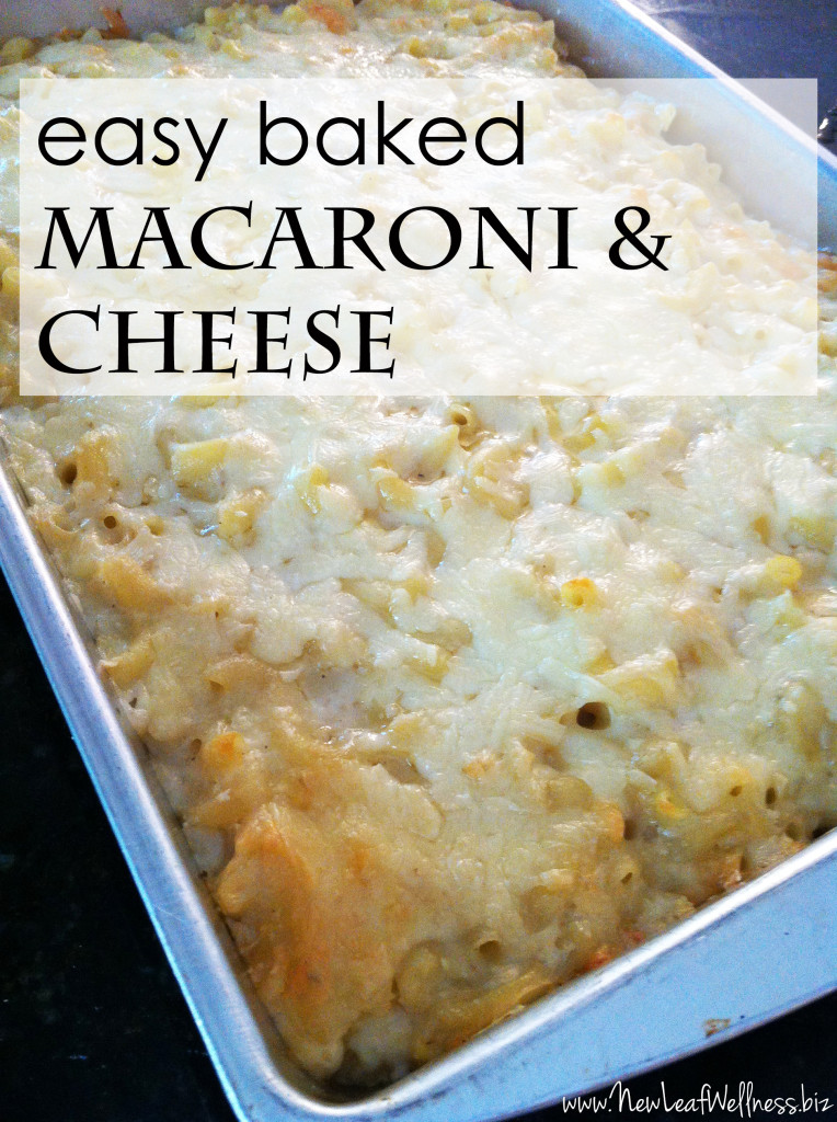 Mary's easy baked macaroni and cheese recipe – New Leaf ...