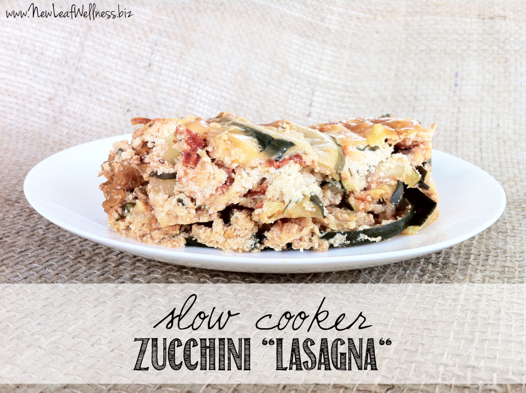 Five Zucchini Recipes - Slow Cooker Zucchini Lasagna