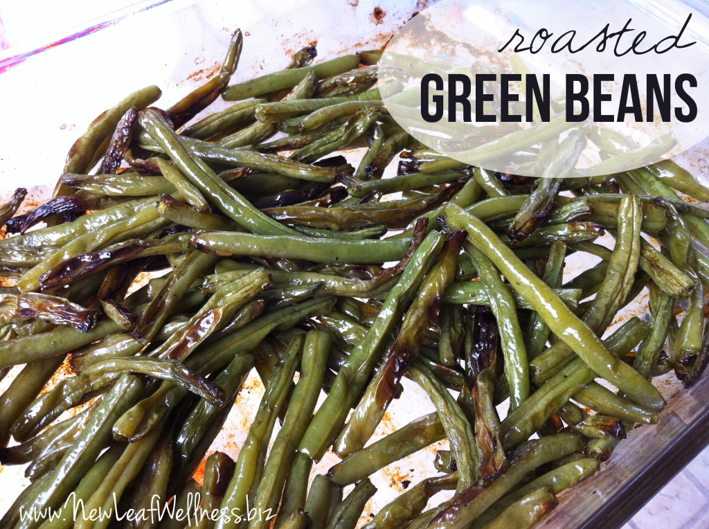 Recipe for roasted green beans | New Leaf Wellness