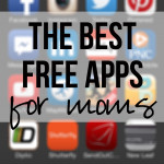 The best free apps for moms