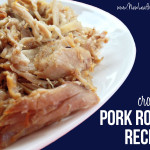 Crockpot pork roast recipes