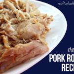 Crockpot pork roast recipes