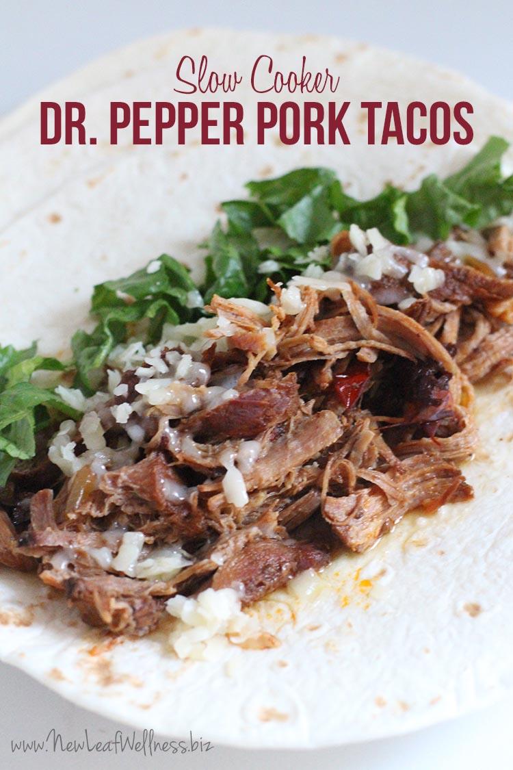 Slow Cooker Spicy Dr. Pepper Pork Tacos – New Leaf Wellness