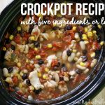Crockpot recipes with five ingredients or less