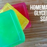 How to make homemade glycerin soaps
