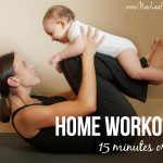 Workouts you can do at home in 15 minutes or less
