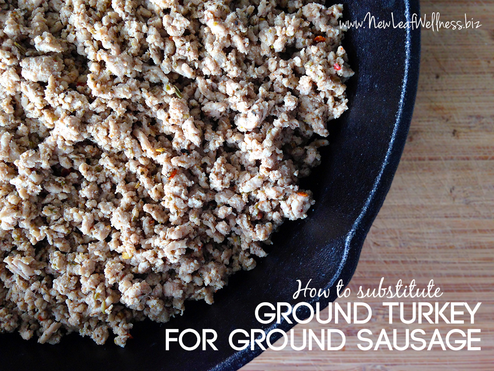 How to sub ground turkey for ground sausage