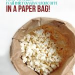 How to make real microwave popcorn in a paper bag