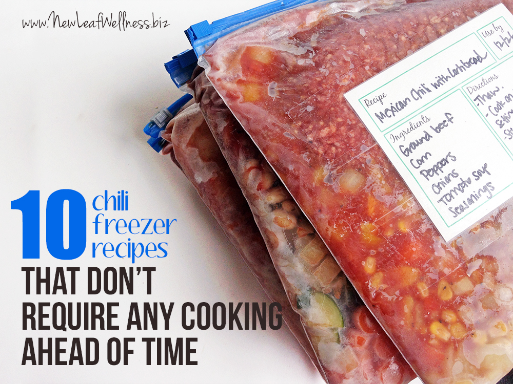 10 Chili Freezer Recipes that Don't Require Any Cooking Ahead of Time