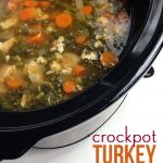 Crockpot turkey white bean and kale soup