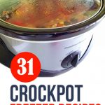 Thirty-one crockpot freezer recipes