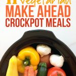 Eleven vegetarian make-ahead crockpot recipes