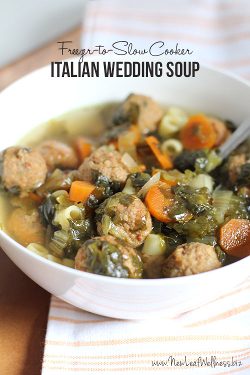Freezer-to-slow cooker Italian wedding soup – New Leaf Wellness