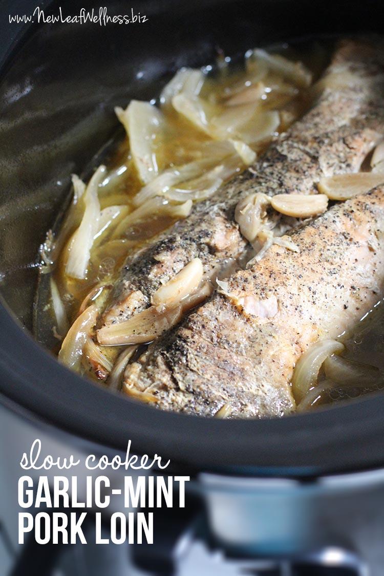 Slow Cooker Garlic-Mint Pork Loin