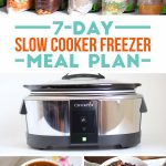 7-Day Crockpot Freezer Meal Plan
