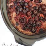 Cherry Steel Cut Oats Crock Pot Recipe