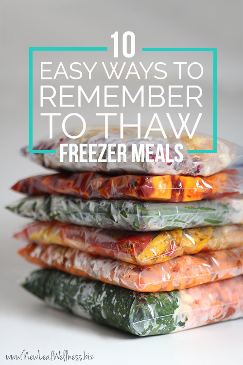 10 Easy Ways to Remember to Thaw Freezer Meals