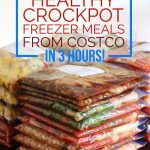 Healthy Crockpot Freezer Meals from Costco – 30 Meals in 3 Hours