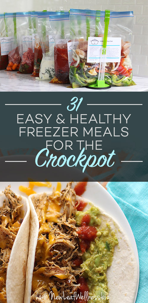 31 Easy and Healthy Freezer Meals for the Crockpot