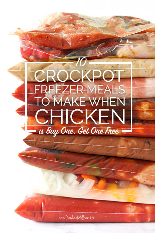 10 Crockpot Freezer Meals to Make When Chicken is Buy One, Get One Free (printable recipes and grocery list)
