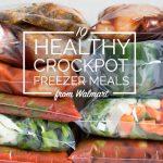10 Healthy Freezer Crockpot Meals from Walmart in 90 Minutes
