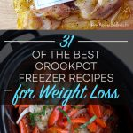 31 of the Best Crockpot Freezer Recipes for Weight Loss