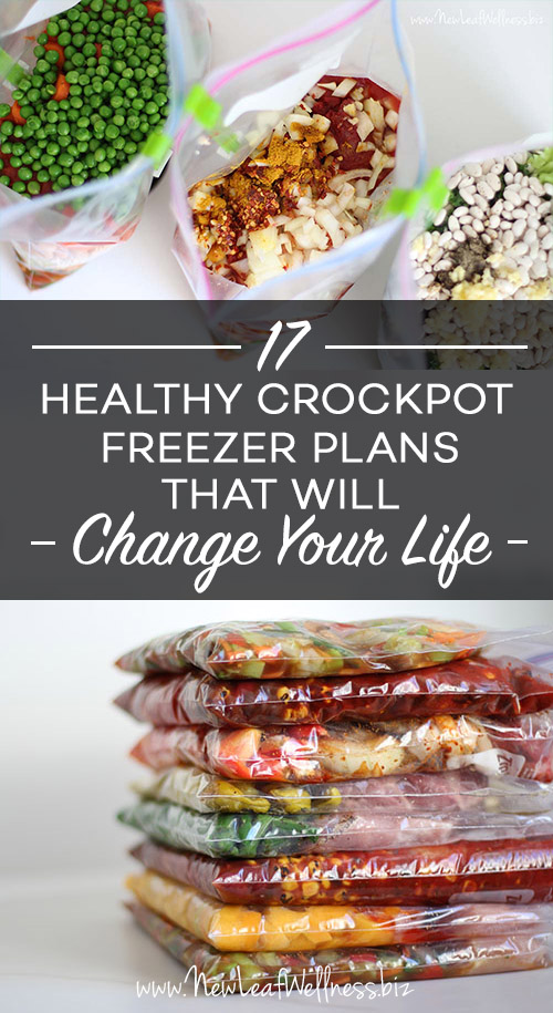 17 Healthy Crockpot Freezer Meals Plans That Will Change Your Life