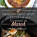 12 Healthy Crockpot Freezer Meals to Make in March