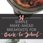 31 Simple Make-Ahead Breakfasts For Back-to-School