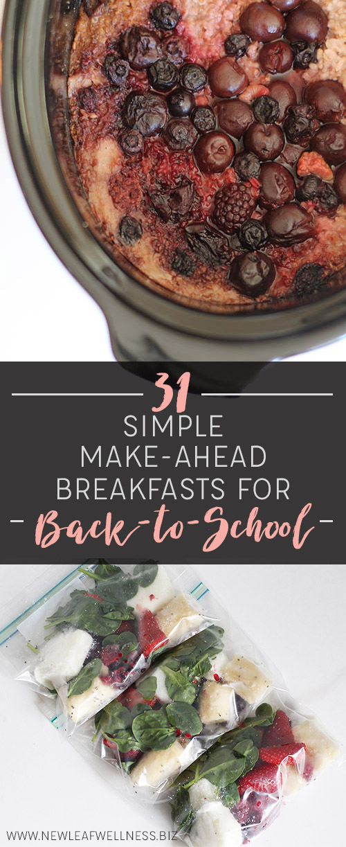 31 Simple Make Ahead Breakfasts for Back to School