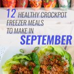 12 Healthy Freezer Crockpot Meals to Make in September