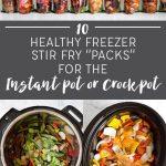 10 Freezer Stir Fry Packs for the Instant Pot or Crockpot