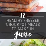 12 Healthy Freezer Crockpot Meals to Make in June