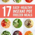 17 Easy and Healthy Instant Pot Freezer Meals