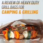 A Review of Jaccard Heavy Duty Foil Grill Bags for Make Ahead Camping Meals