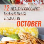 12 Healthy Freezer Crockpot Meals to Make in October