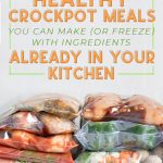 14 Healthy Crockpot Meals You Can Make (Or Freeze) With Ingredients Already in Your Kitchen