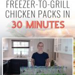 [FREE CLASS] 10 Freezer-to-Grill Chicken Packs in 30 Minutes!