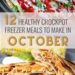 12 Healthy Freezer Crockpot Meals to Make in October