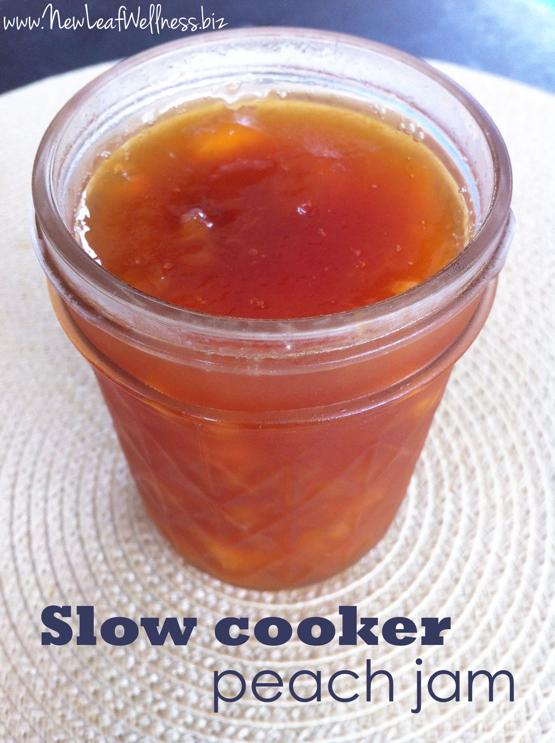 Peach slow cooker jam recipe new leaf wellness for Peach preserves no pectin